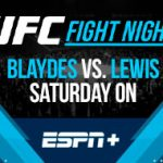 UFC Fight Night Blaydes vs. Lewis on ESPN+ as Saturday Night Main Card Betting Odds!